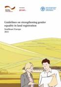 Guidelines on strengthening gender equality in land registration.